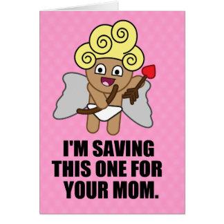 Cupid Saving Last Arrow For Your Mom Card