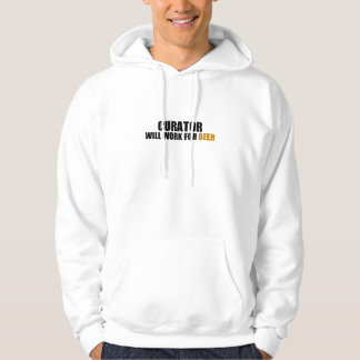 Curator-Will Work For Beer Hooded Pullovers