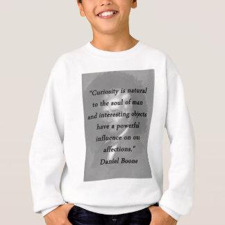 Curiosity - Daniel Boone Sweatshirt