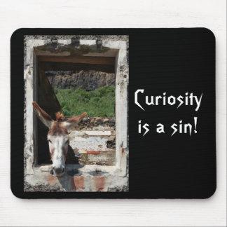 Curiosity is a sin! mousepad