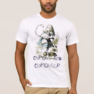 Curious and Curiouser T-Shirt