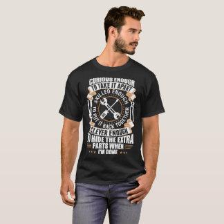 Curious Enough To Take It Apart Mechanical Tshirt