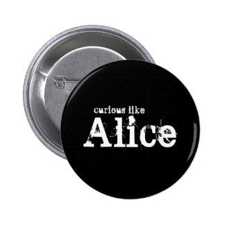 Curious Like Alice Black Button
