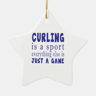 CURLING JUST A GAME CERAMIC STAR ORNAMENT