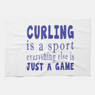 CURLING JUST A GAME KITCHEN TOWEL