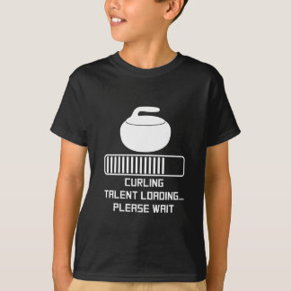 Curling Talent Loading T-Shirt