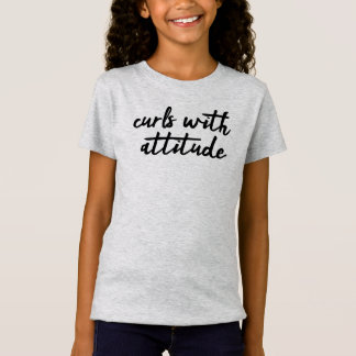 Curls With Attitude T-Shirt