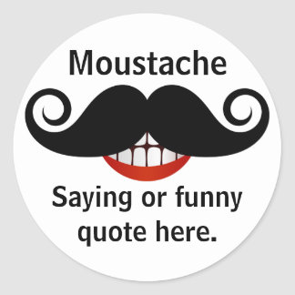Curly Mustache Grin and Customizable Text Classic Round Sticker