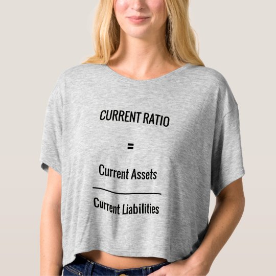 """Current Ratio"" T-shirt"