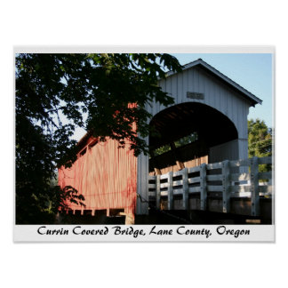 Currin Covered Bridge, Oregon Poster