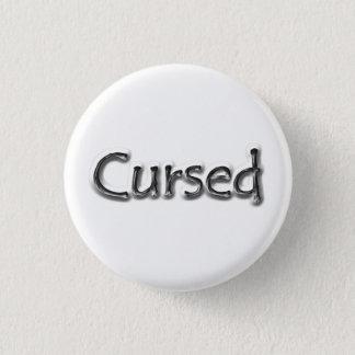 Cursed badge 1 inch round button