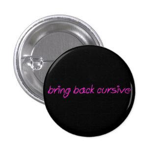 CURSIVE 1 INCH ROUND BUTTON