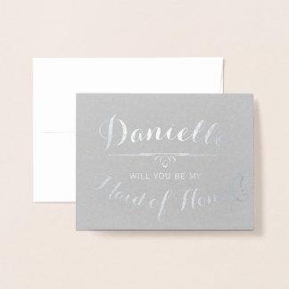Cursive Personalized Will You Be My Maid of Honor Foil Card