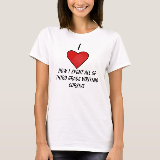 Cursive Writing T-Shirt
