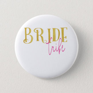 Curved Bride Tribe Pink and Gold 2 Inch Round Button