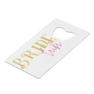 Curved Gold Pink Bride Tribe Wallet Bottle Opener