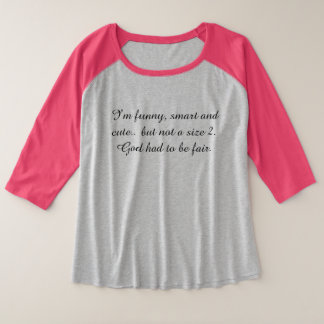 Curvy girl quoted T shirt
