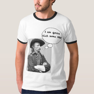 Custer Kicks A$s! T-Shirt