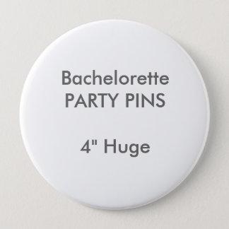 "Custom 4"" Huge Round Bachelorette Party Pin"
