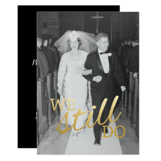 Custom 56th Wedding Anniversary Photo We Still Do Card