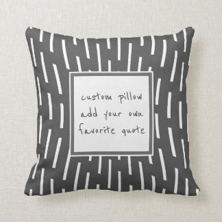 custom add a quote pillow modern gray and white