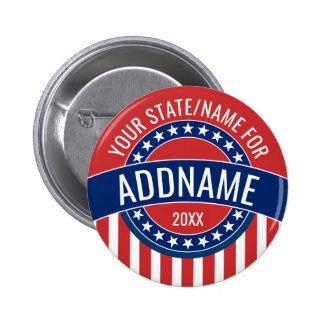 Custom Add Your Name State - Political Campaign 2 Inch Round Button
