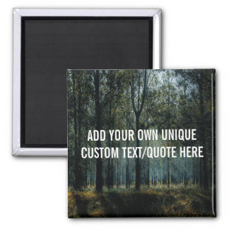 Custom 'Add your own text/quote' Nature Magnet