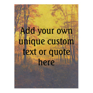 Custom 'Add your own text/quote' Tranquil Wood Postcard