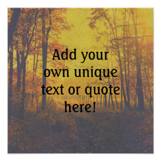 Custom 'Add your own text/quote' Tranquil Wood Poster