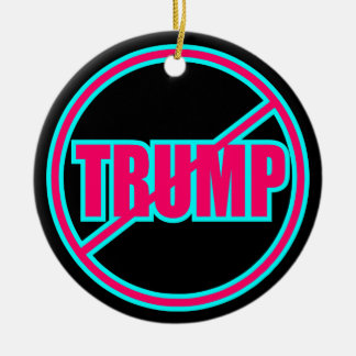 Custom Anti Trump No Trump Democratic Ceramic Ornament