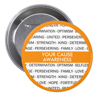 Custom Awareness Button for Your Cause
