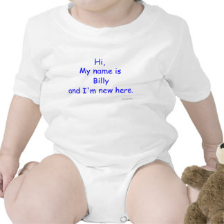 Custom Baby Hi My name is and I am new T Shirts