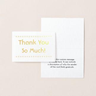 "Custom, Basic ""Thank You So Much!"" Card"