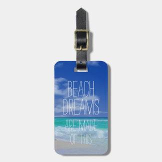 Custom Beach Dreams Bag Tag