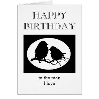 Custom Birthday Sweetheart Man I love Card