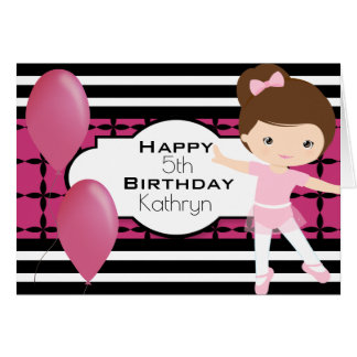 Custom Birthday w/Ballerina Girl Card