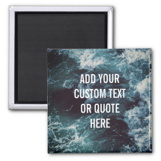 Custom Bold Chilled 'Add your own text/quote' Magnet
