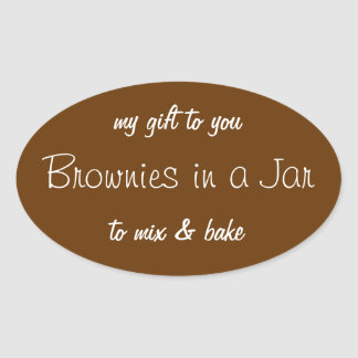 Custom Brownies in a Jar to Mix and Bake Label Oval Sticker