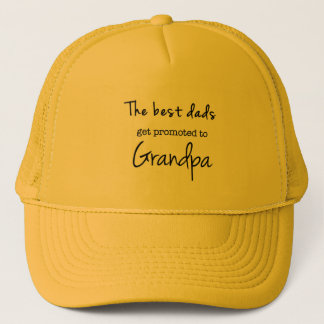 Custom Cap-Best Dad's Get Promoted to Grandpa Trucker Hat