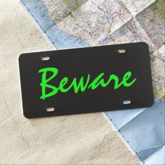 Custom Car License Plate - Beware Electric Green