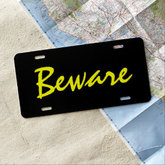 Custom Car License Plate - Beware Yellow