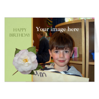 Custom Card, Happy Birthday with white Camellia. Card