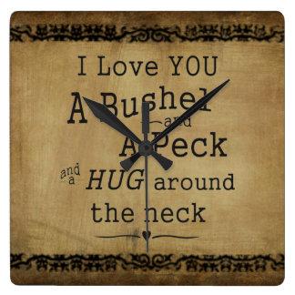 "Custom clock ""I love you a bushel and a peck"""