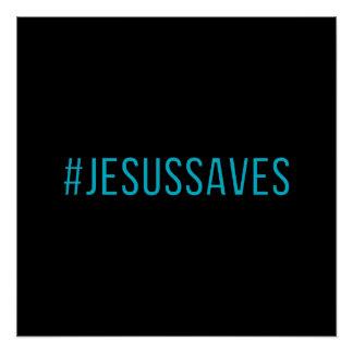 Custom Color Hashtag Jesus Saves Poster