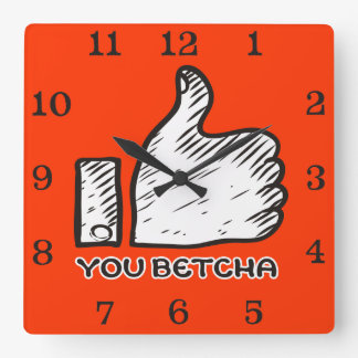 Custom color midwestern lingo you betcha thumbs up square wall clocks