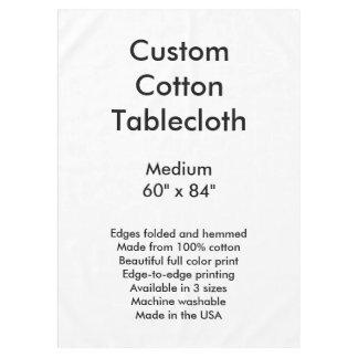 "Custom Cotton Tablecloth - 60"" x 84"""