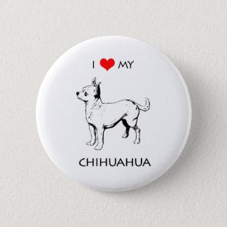 Custom Cute I Love My Chihuahua 2 Inch Round Button