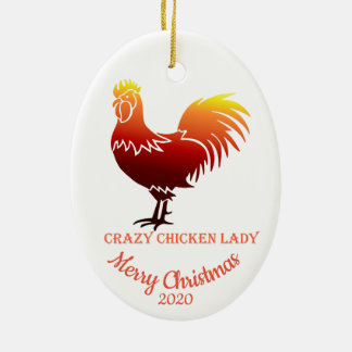 Custom Dated Christmas Crazy Chicken Lady Fun Ceramic Ornament