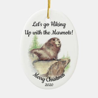 Custom Dated Christmas Hiking Quote Marmot Fun Ceramic Ornament
