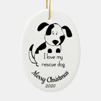 Custom Dated Christmas Love my Rescue Dog Quote Ceramic Ornament